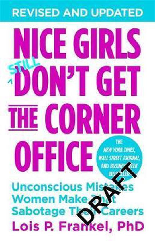 Boek cover Nice Girls Dont Get The Corner Office van Lois P. Frankel, Phd (Paperback)