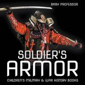 Soldier's Armor - Children's Military & War History Books