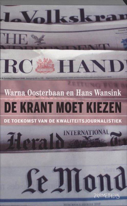 Krant moet kiezen - W. Oosterbaan |
