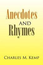 Anecdotes and Rhymes