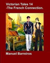 Victorian Tales 14 - The French Connection.