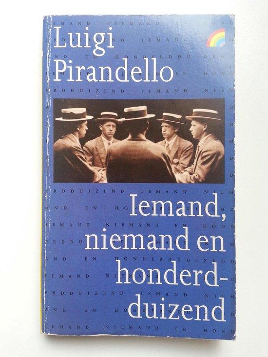 Iemand, niemand en honderdduizend - Pirandello  