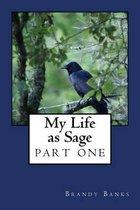 My Life as Sage
