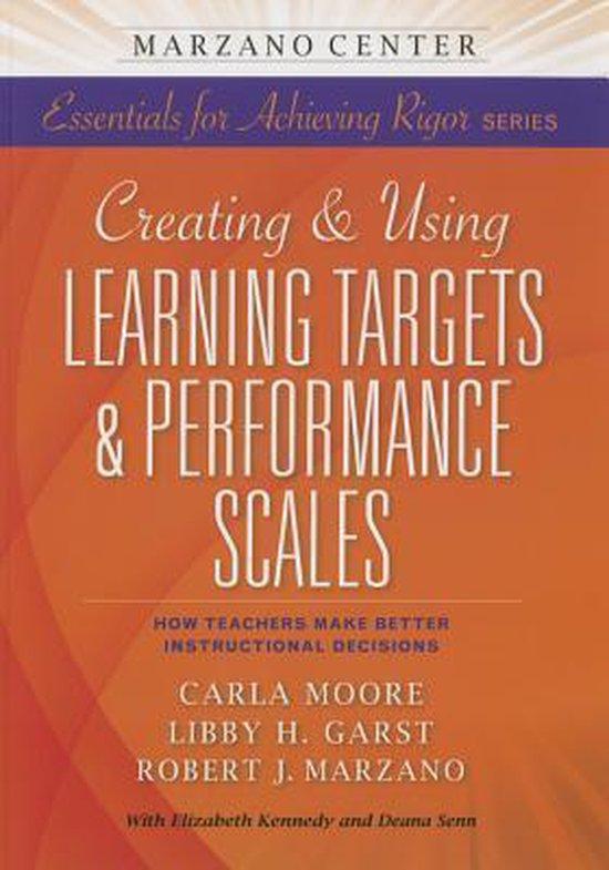 Boek cover Creating & Using Learning Targets & Performance Scales van Carla Moore (Paperback)