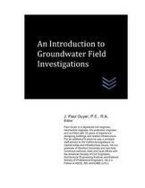 An Introduction to Groundwater Field Investigations