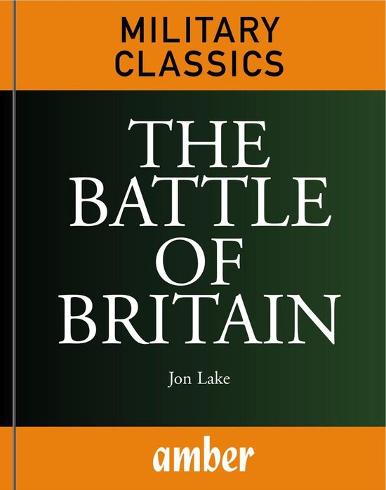 Boek cover The Battle of Britain van Lake, Jon (Onbekend)