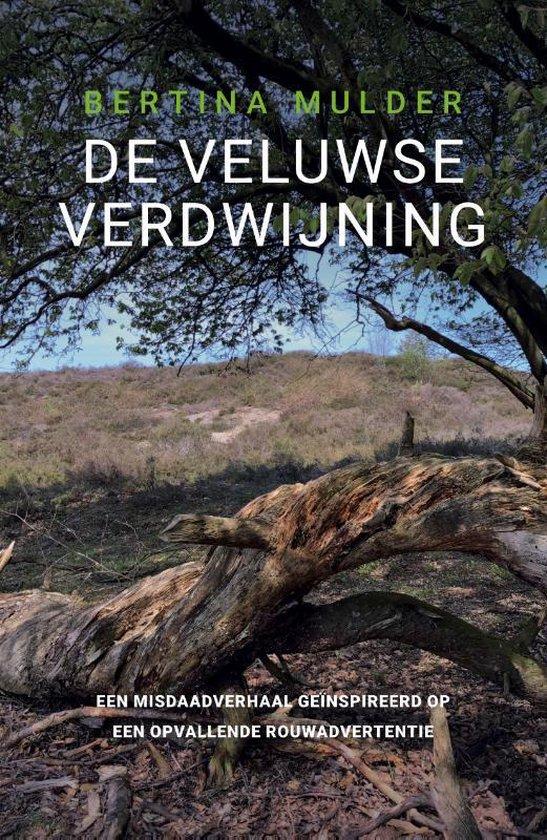 De Veluwse verdwijning - Bertina Mulder |