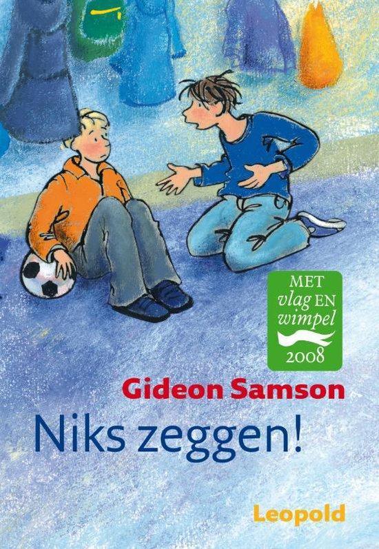 Niks Zeggen - Gideon Samson |