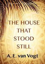 The House that Stood Still