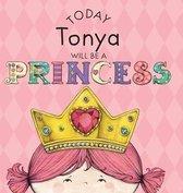 Today Tonya Will Be a Princess