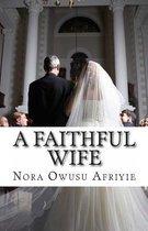 A Faithful Wife