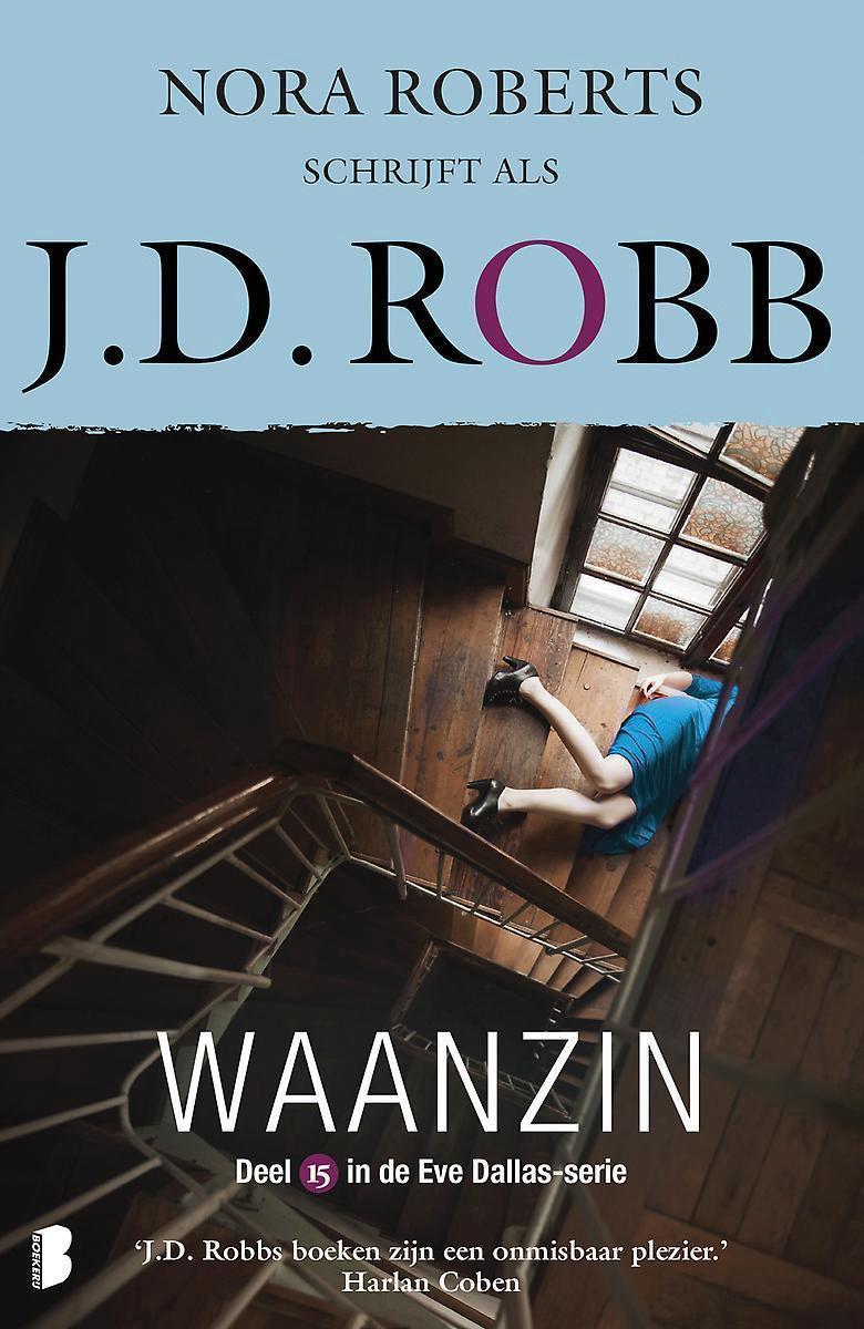 Eve Dallas 15 -   Waanzin - J.D. Robb