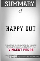 Summary of Happy Gut by Vincent Pedre