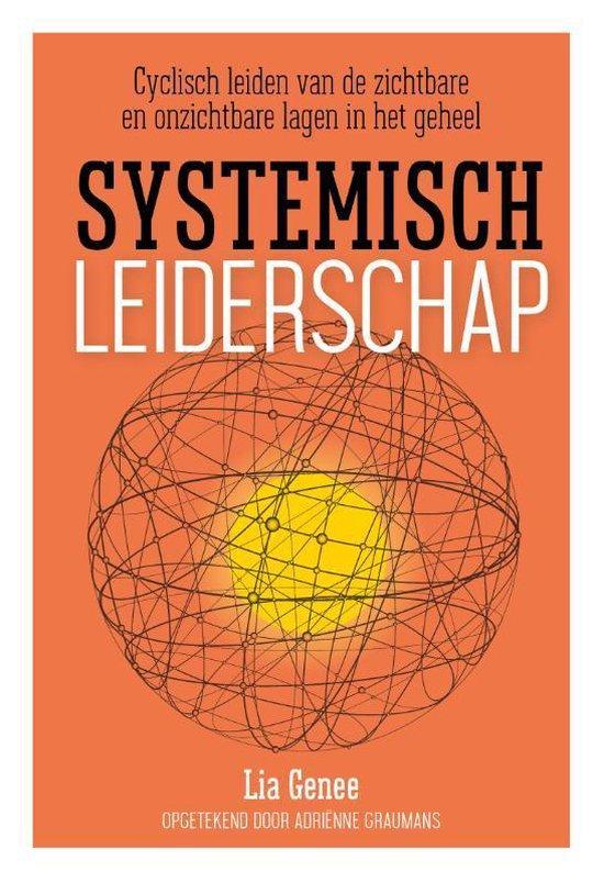 Systemisch leiderschap - Lia Genee |