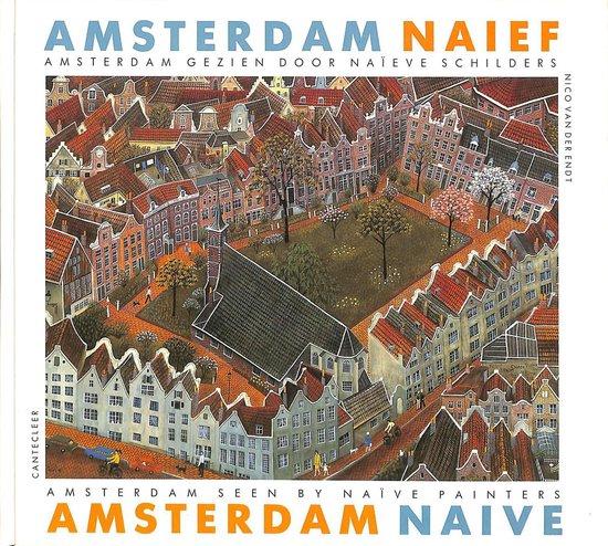 Amsterdam naief / Amsterdam naive - Endt |