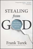 Boek cover Stealing from God van Frank Turek (Paperback)