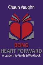Being Heart Forward