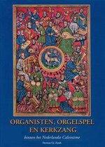 Organisten, orgelspel en kerkzang