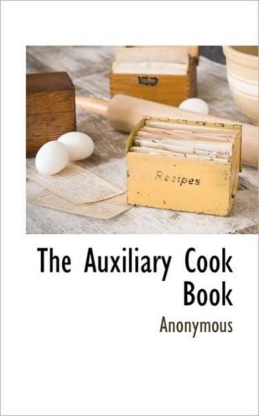 The Auxiliary Cook Book