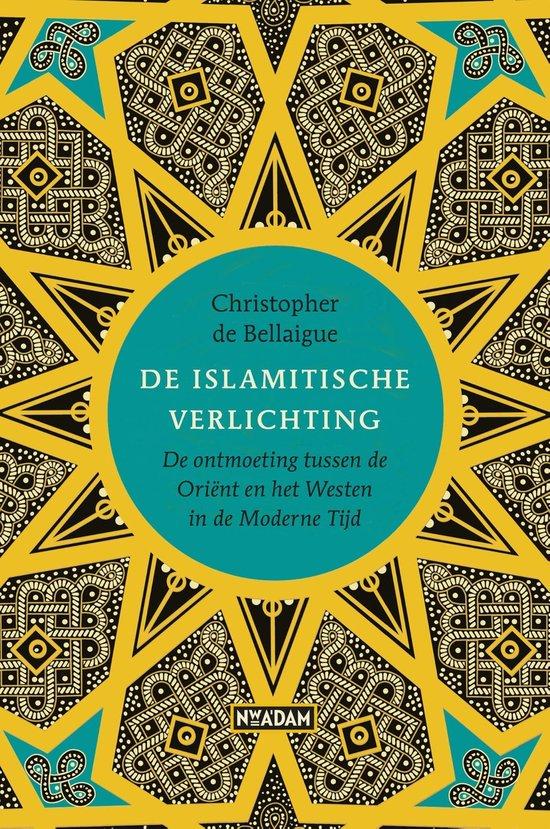 De Islamitische verlichting - Christopher de Bellaigue |