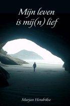 Omslag Mijn leven is mij(n) lief