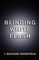 Blinding White Flash