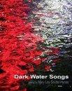 Boek cover Dark Water Songs van Mary Lou Soutar-Hynes