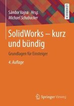 Solidworks - Kurz Und Bundig