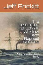 The Leadership of John A. Winslow and Raphael Semmes