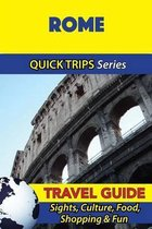 Rome Travel Guide (Quick Trips Series)