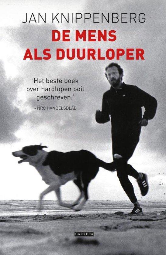 De mens als duurloper - Jan Knippenberg | Fthsonline.com