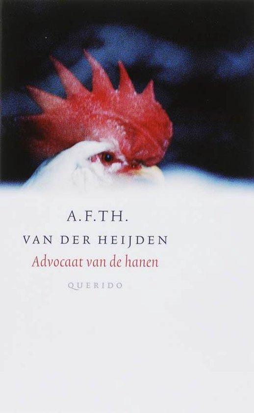 Advocaat van de hanen - A.F.Th. van der Heijden   Fthsonline.com