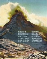 Eduard Spelterini and the Spectacle of Images