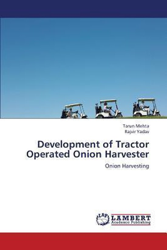 Development of Tractor Operated Onion Harvester