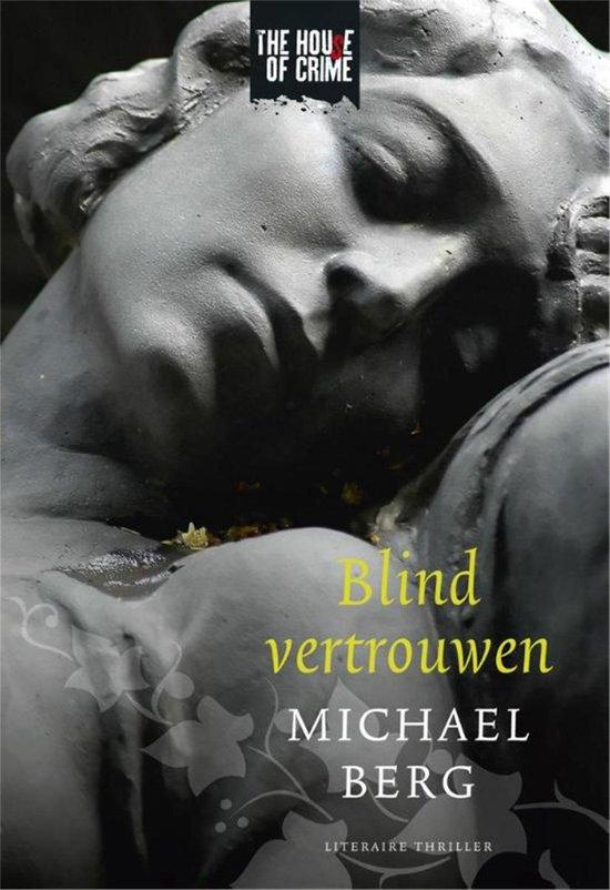 Blind vertrouwen - Michael Berg pdf epub