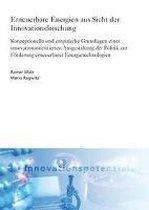 Erneuerbare Energien aus Sicht der Innovationsforschung