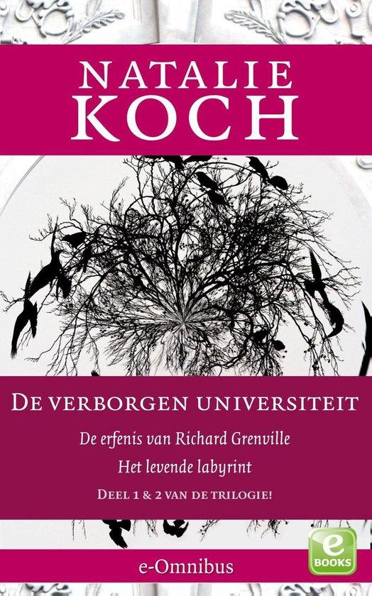 De verborgen universiteit 1 + 2- De erfenis van Richard Grenville; Het levende labyrint - Natalie Koch  