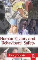 Human Factors and Behavioural Safety