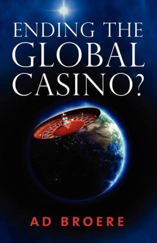 Ending the Global Casino?