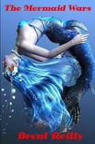 The Mermaid Wars