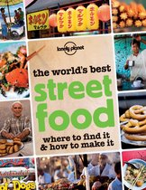 Lonely Planet The World's Best Street Food
