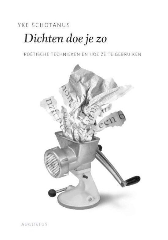 De schrijfbibliotheek - Dichten doe je zo - Yke Schotanus  