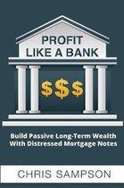 Profit Like a Bank