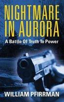 Nightmare in Aurora