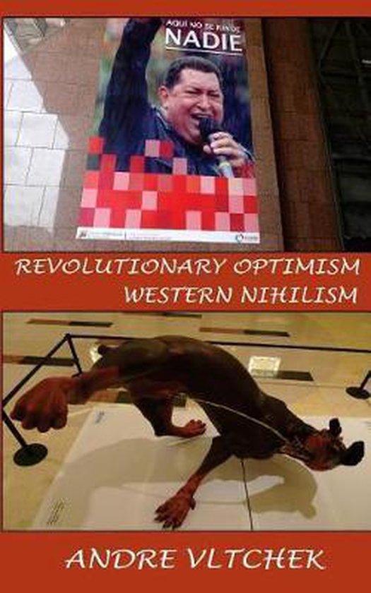 bol.com | Revolutionary Optimism, Western Nihilism | 9786025095412 | Andre  Vltchek | Boeken