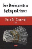 New Developments in Banking & Finance