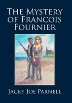 The Mystery of Francois Fournier