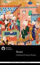 Complete Poetical Works of Rumi (Delphi Classics)