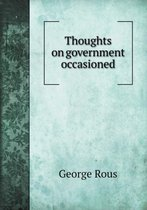 Thoughts on Government Occasioned