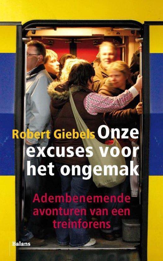 Onze excuses voor het ongemak - Robert Giebels pdf epub